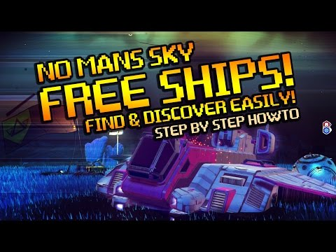 Free Ships! Easily find in No Mans Sky - How To Guide Tutorial