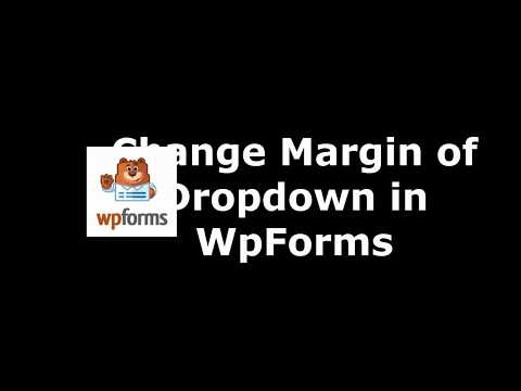 Method to Alter Drop Down Font Margin in WpForms