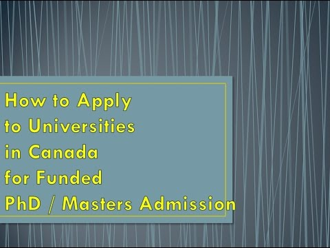 How to Apply to Canadian Universities for Scholarship for PhD Masters MASc admission