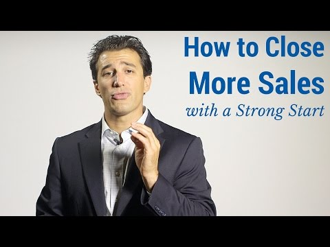 How to Close More Sales with a Strong Start