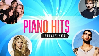 Piano Pop Songs January 2017 - Over 1 Hour of Billboard Hits