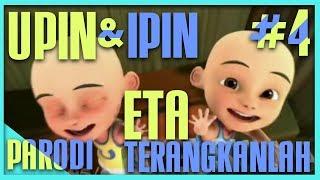 PARODI UPIN & IPIN ETA TERANGKANLAH