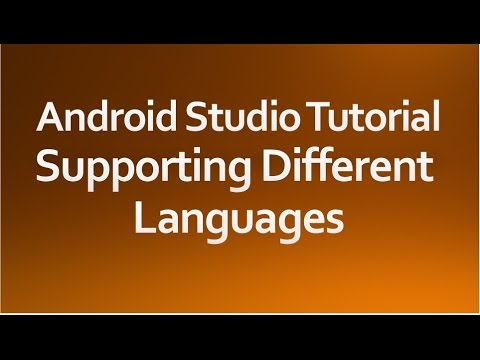 Android Studio Tutorial - 45 - Supporting Different Languages