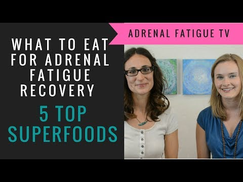 Foods for Adrenal Fatigue Recovery - Top 5 Adrenal Superfoods