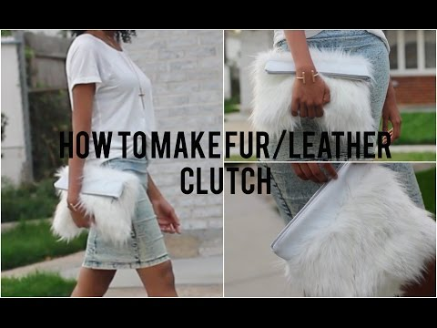 How to Make a Fur Clutch