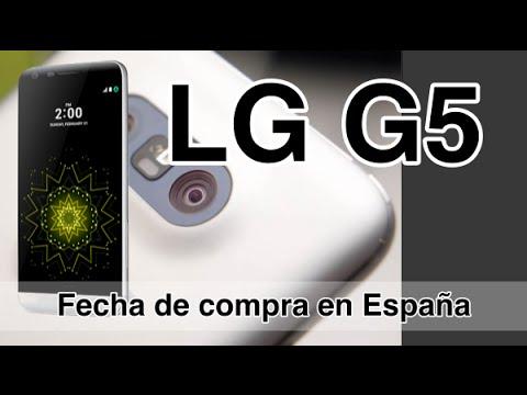 LG G5 Fecha de compra en España, características y precio