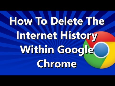 How to Delete the Internet History in Google Chrome Browser