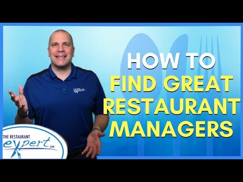 Restaurant Management Tip - How to Find Great Restaurant Managers #restaurantsystems