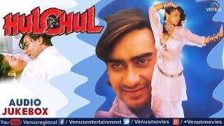 Hulchul Full Songs Jukebox   Ajay Devgan, Kajol, Vinod Khanna    Audio Jukebox