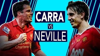 Who knows more about Liverpool and Man United? | Carragher vs Neville