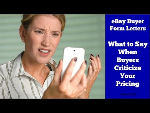 What to Say When eBay Buyers Complain About Your Pricing