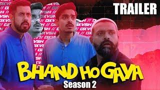 Bhand Ho Gaya | Season 2 | TRAILER | Bekaar Films