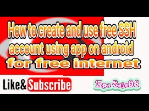 How to create and use free SSH account using app for free internet on android
