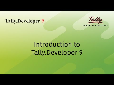 Introduction to Tally.Developer 9