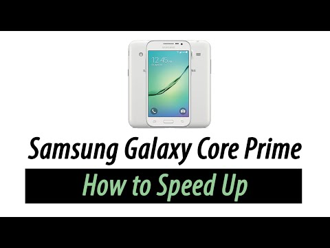 Galaxy Core Prime | How to Speed Up