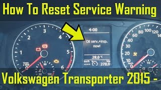 Vw Transporter 2015-on oil service and inspection reset | Music Jinni
