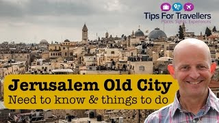 Jerusalem Tips : The 7 Things Every Visitor Should Know