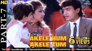 Akele Hum Akele Tum - Part 7 | Aamir Khan & Manisha Koirala | 90