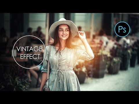 Photoshop cc Tutorial: Apply VINTAGE EFFECT on your photo by using photoshop