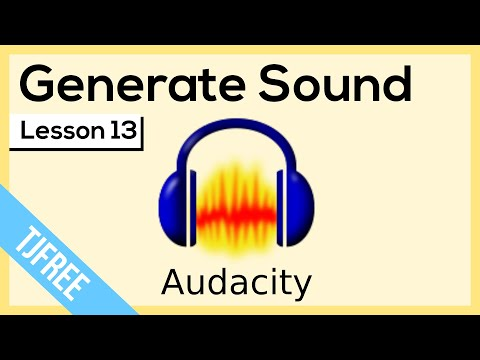 Audacity Lesson 13 - Generate Sound