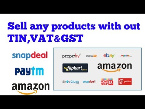 Sell any Products Online Without VAT, TIN , CST and G.S.T number?