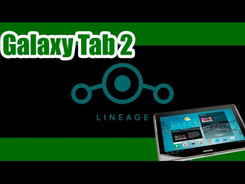 Lineage OS on your Samsung Galaxy Tab 2 10 (How to)