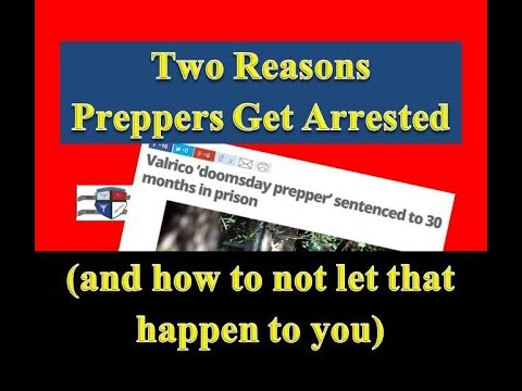 Two Reasons Why Preppers Go to Jail