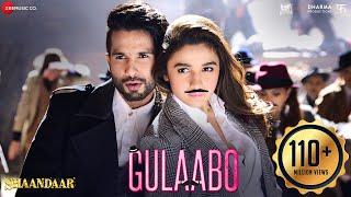 Gulaabo | Alia Bhatt | Shahid Kapoor | Vishal Dadlani | Amit Trivedi | Shaandaar