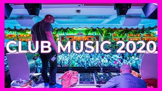 The Best CLUB MUSIC MIX 2020 🔥