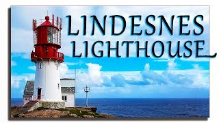 The Southern Tip of Norway  - Lindesnes Lighthouse