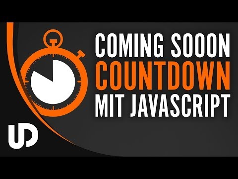 Coming Soon Countdown Timer mit JavaScript bauen! [Tutorial]