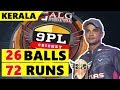 Krushna Satpute Batting 72 Runs In 26 Balls 9pl Cricket Kannur Kerala