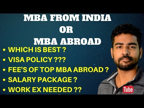 MBA INDIA VS MBA ABROAD - WHICH IS BEST ?