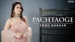 Pachtaoge | Female Version | Sonu Kakkar | Cover