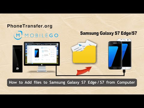 How to Add files to Samsung Galaxy S7 Edge from Computer, Import Data to Galaxy S7 from PC