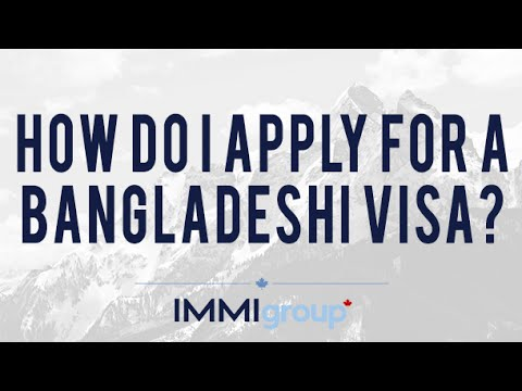 How do I apply for a Bangladeshi visa?