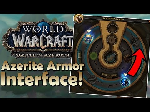NEW Azerite Armor Interface! IT SPINS! - Explanation & Animation Preview | Battle for Azeroth