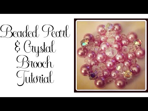 Beaded Pearl and Crystal Brooch Tutorial