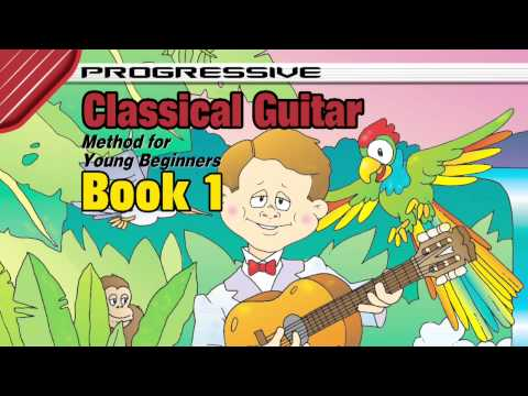 How to Play Classical Guitar for Kids - Classical Guitar Lessons for Kids Book 1
