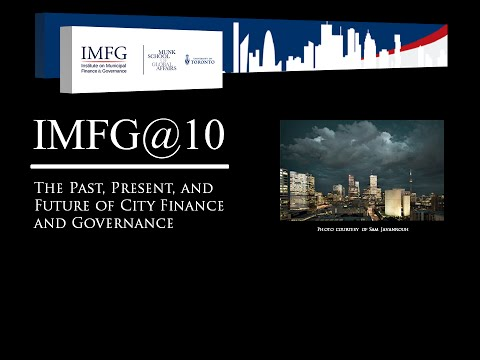 IMFG@10: The Past, Present, and Future of City Finance and Governance