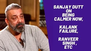 Sanjay Dutt on Kalank's failure, Prassthanam, Ranveer Singh, choosing film projects | Full Interview