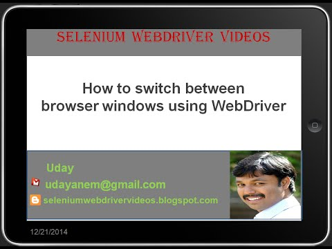 [Selenium WebDriver Videos]: How to switch between multiple browser windows using webdriber