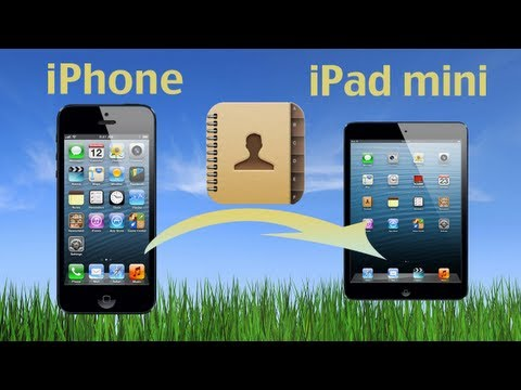 iPhone Contacts to iPad: Transfer contact from iPhone to iPad  Air or iPhone Contacts to iPad Mini