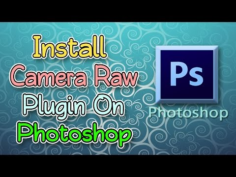 How to install camera raw filter to Adobe Photoshop cs6 2017
