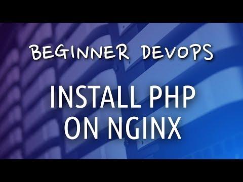 Beginner DevOps - How to Install PHP on NGINX