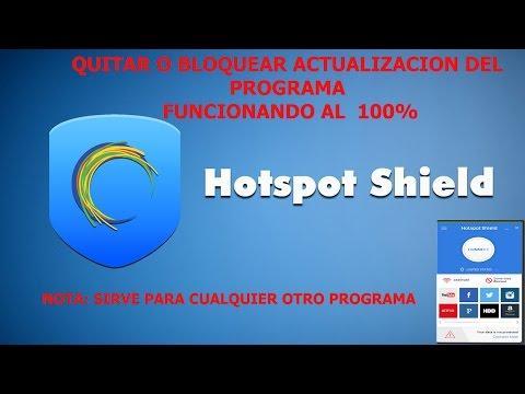 COMO ELIMINAR O BLOQUEAR ACTUALIZACION DEL  VPN  HOTSPOT SHIELD.   FUNCIONANDO 100%  2017.