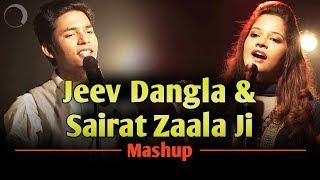 Jeev Dangla & Sairat Zaala Ji Mashup | Abhigyan Das | Senjuti Das