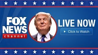 Fox News Live Stream Now - Fox & Friend Today - Breaking News Trump