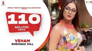 VEHAM - Full Video Song | Shehnaz Gill, Laddi gill | Punjabi Songs 2019| Ditto Music| St Studio