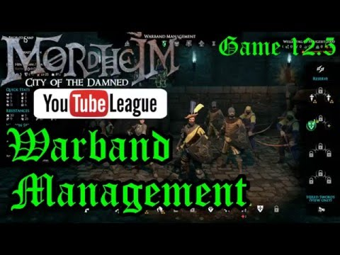 The Mordheim YouTube League - Warband Management - Round 3 Game 2.5 - Mordheim Gameplay - E. 12.5